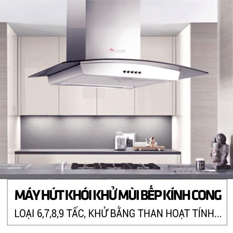 Máy hút khói khử mùi bếp kính cong 6,7,8,9 tấc GIẢM 1,000,000đ