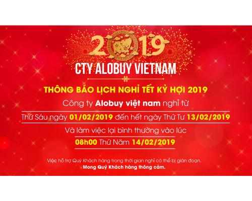Thông báo lịch nghỉ tết Nguyên Đán Xuân Kỷ Hợi 2019 ALOBUY Việt Nam
