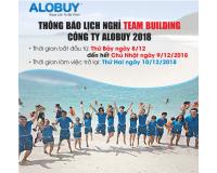 Thông báo lịch nghỉ Team Building Công Ty ALOBUY Việt Nam 2018