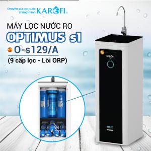 Máy lọc nước RO KAROFI OPTIMUS s1 O-s129/A (9 cấp lọc - Lõi ORP)