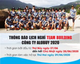 THÔNG BÁO LỊCH NGHỈ TEAM BUILDING Công Ty ALOBUY Việt Nam T6/2020