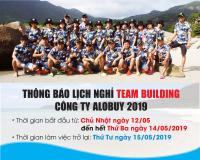 THÔNG BÁO LỊCH NGHỈ TEAM BUILDING Công Ty ALOBUY Việt Nam 2019