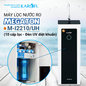 Máy lọc nước RO KAROFI MEGATON M-I2210/UH (10 cấp lọc - Đèn UV diệt khuẩn)